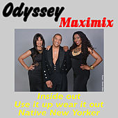 Play & Download Maximix by Odyssey | Napster