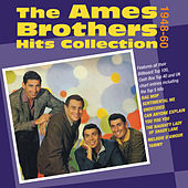 The Ames Brothers Hits Collection 1948-60 by The Ames Brothers