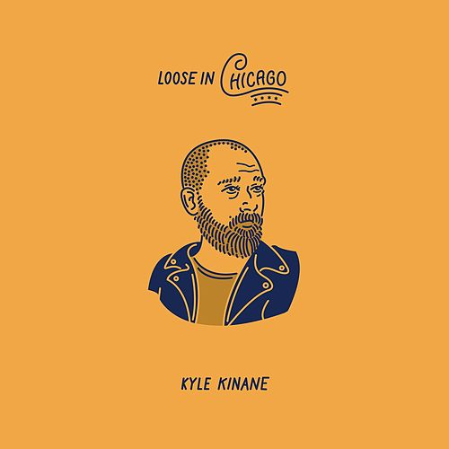 Play & Download Loose In Chicago by Kyle Kinane | Napster