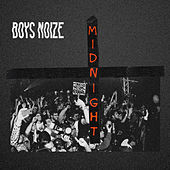 Midnight von Boys Noize