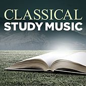 Play & Download Classical Study Music by Various Artists | Napster