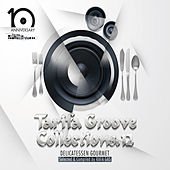 Tarifa Groove Collections 12   Delicatessen Gourmet by Various Artists