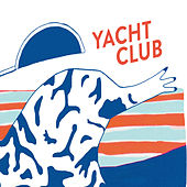 Play & Download Yachtclub - EP by Yacht Club | Napster