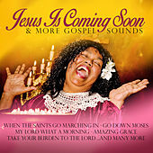 Play & Download Jesus Is Coming Soon & More Gospel Songs by Various Artists | Napster
