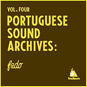 Portuguese Sound Archives: Fado (Vol. 4) by Various Artists