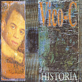 Play & Download Historia by Vico C | Napster