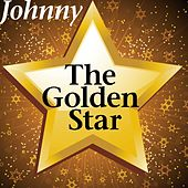 Play & Download The Golden Star by Johnny | Napster