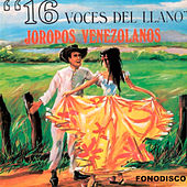 16 Voces del Llano by Various Artists