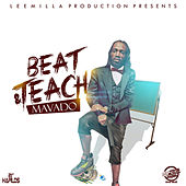 Play & Download Beat & Teach - Single by Mavado | Napster