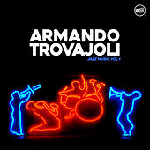 Armando Trovajoli Jazz Music, Vol. 1 by Armando Trovajoli