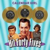 Calendar Girl - Hit Forty Fives von Various Artists