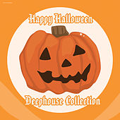 Play & Download Happy Halloween Deephouse Collection by Various Artists | Napster