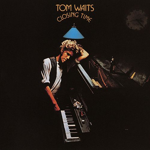 Play & Download Closing Time by Tom Waits | Napster