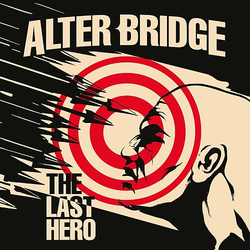 The Last Hero von Alter Bridge