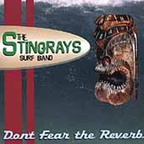 Don't Fear The Reverb by The Stingrays