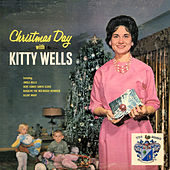 Christmas Day with Kitty Wells by Kitty Wells