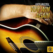 Play & Download Lefty Frizzell, You Win Again, Vol. 1 by Lefty Frizzell | Napster