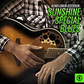 Play & Download Blind Lemon Jefferson, Sunshine Special Blues, Vol. 1 by Blind Lemon Jefferson | Napster