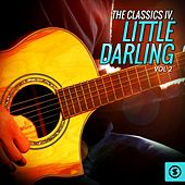 Play & Download The Classics IV, Little Darling, Vol. 2 by Classics IV | Napster