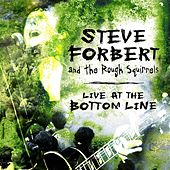 Live At The Bottom Line by Steve Forbert