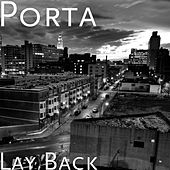 Play & Download Lay Back by Porta | Napster