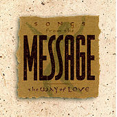 Play & Download Songs From the Message: The Way of Love by Various Artists | Napster