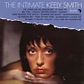 The Intimate Keely Smith (Expanded Edition) by Keely Smith
