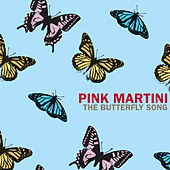 Play & Download The Butterfly Song by Pink Martini | Napster