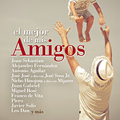 Play & Download El Mejor de Mis Amigos by Various Artists | Napster