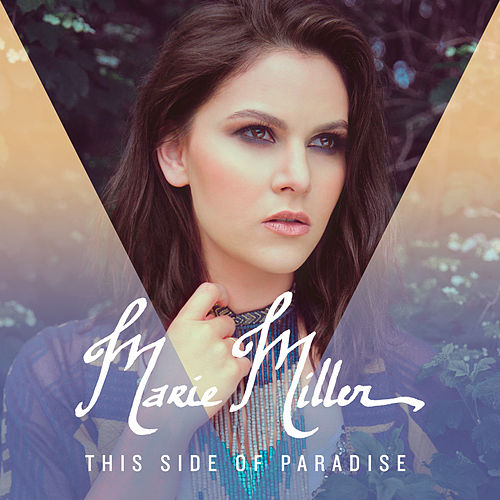 Play & Download This Side Of Paradise by Marie Miller | Napster