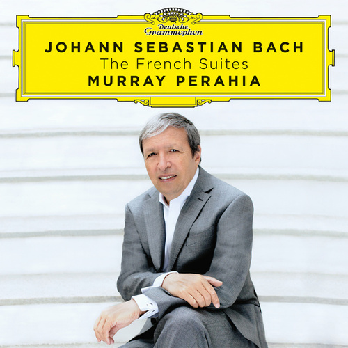 Play & Download Johann Sebastian Bach: The French Suites by Murray Perahia | Napster