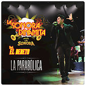 Play & Download La Parabólica by La Sonora Dinamita | Napster