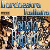 Play & Download L'Orchestra Italiana - Fausto papetti Vol. 3 by Fausto Papetti | Napster