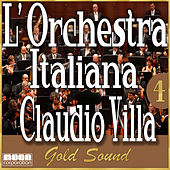 L'Orchestra Italiana - Claudio Villa Gold Sound Vol. 4 by Claudio Villa