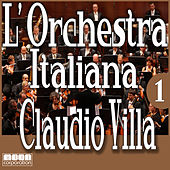 L'Orchestra Italiana - Claudio Villa Vol. 1 by Claudio Villa