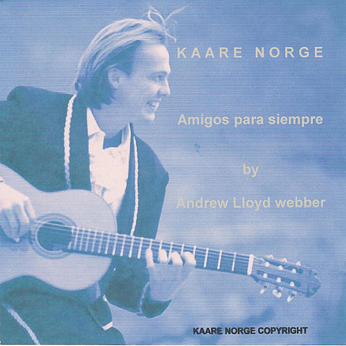 Play & Download Amigos para Siempre by Kaare Norge | Napster