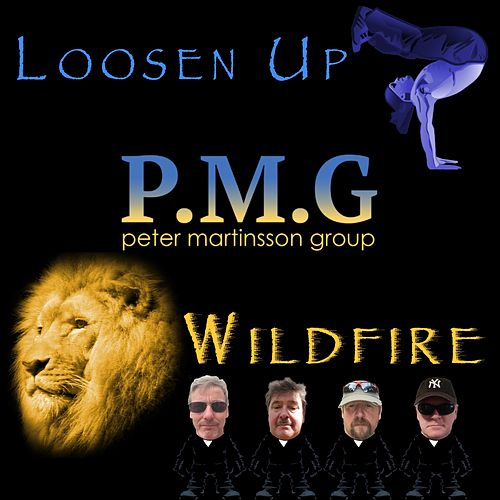 Loosen Up / Wildfire by Peter Martinsson Group