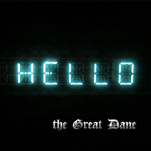 Play & Download Hello by Great Dane   Napster