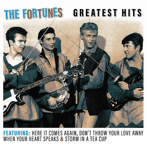 Play & Download Greatest Hits by The Fortunes | Napster
