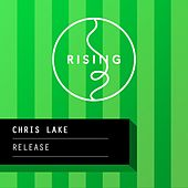 Play & Download Release by Chris Lake | Napster