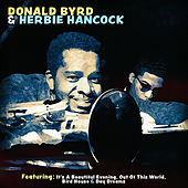 Play & Download Donald Byrd and Herbie Hancock by Donald Byrd | Napster