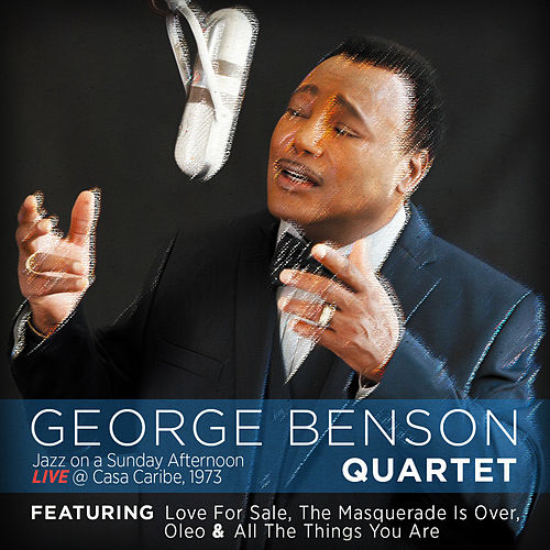 Jazz on a Sunday Afternoon, Live at Casa Caribe, 1973 (Live) de George Benson