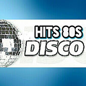 Hits 80's, Disco by Various Artists