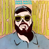 Play & Download Dead Waite by Dave Waite | Napster