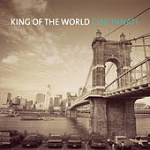 Play & Download Cincinnati by King of the World | Napster
