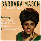 Give Me Your Love by Barbara Mason