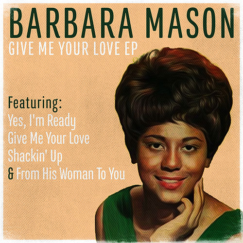 Play & Download Give Me Your Love by Barbara Mason | Napster