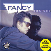 Play & Download Greatest Hits by Fancy | Napster