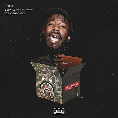 Play & Download Buck 50 by Dougie | Napster