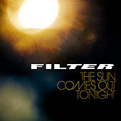 The Sun Comes Out Tonight von Filter